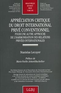 Histoiresdenlire.be Appréciation critique du droit international privé conventionnel - Pour une autre approche de l'harmonisation des relations privées internationales Image