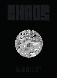 Stanislas Moussé - Chaos.
