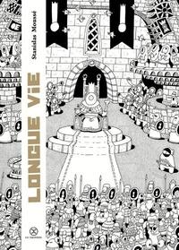 Longue vie - Stanislas Moussé |