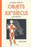 Stanislas - Objets du XXe siècle.