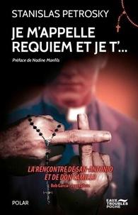 Stanislas Petrosky - Je m'appelle requiem et je t'....