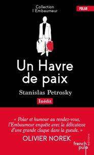 Stanislas Petrosky - Un Havre de paix.