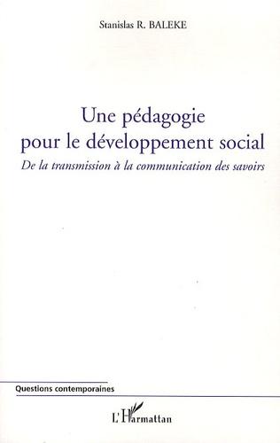 Stanislas R. Baleke - Une pédagogie pour le développement social.