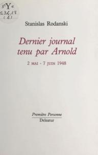 Stanislas Rodanski - Dernier journal tenu par Arnold (2 mai-7 juin 1948).