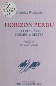 Stanislas Rodanski et Bernard Cadoux - Horizon perdu.