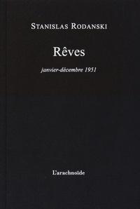 Stanislas Rodanski - Rêves - Janvier-décembre 1951.