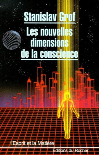 Stanislav Grof - Les Nouvelles dimensions de la conscience.
