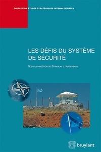 Stanislav Kirschbaum - Les défis du système de sécurité.