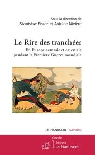 Goodtastepolice.fr Le rire des tranchées - En Europe centrale et orientale pendant la Première Guerre mondiale Image