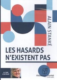 Stanke Alain - Les hasards n'existent pas.