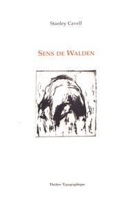 Stanley Cavell - Sens de Walden.