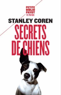 Secrets de chiens - Ce que votre chien veut que vous sachiez.pdf