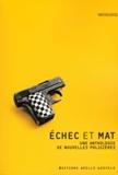 Stanley Ellin et Edward d. Hoch - Echec et mat - Une anthologie de nouvelles policières.