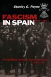 Stanley George Payne - Fascism in Spain - 1923-1977.