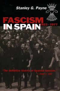 Stanley George Payne - Fascism in Spain - 1923-1977.