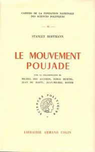 Stanley Hoffmann - Le mouvement Poujade.