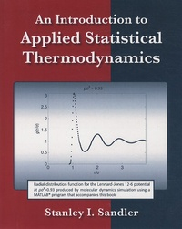 An Introduction to Applied Statistical Thermodynamics - Stanley I. Sandler |
