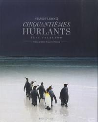 Stanley Leroux - Cinquantièmes hurlants - Iles Falkland.