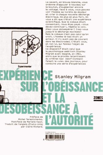 Stanley Milgram - Expérience sur l'obéissance et de la désobéissance à l'autorité.