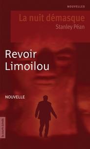 Stanley Péan - Revoir Limoilou.