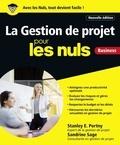 Stanley Portny et Sandrine Sage - La gestion de projets pour les nuls.