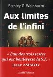 Stanley Weinbaum - Aux limites de l'infini - Et autres nouvelles choisies.