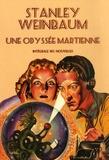 Stanley Weinbaum - Une Odyssée martienne - Intégrale des nouvelles.
