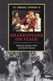 Stanley Wells et S Stanton - The Cambridge Companion to Shakespeare on Stage.