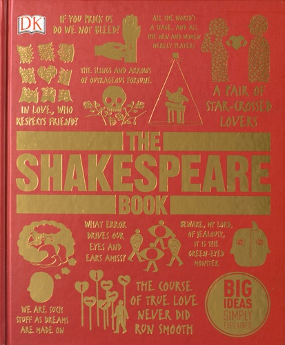 Stanley Wells et Anjna Chouhan - The Shakespeare Book.