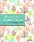 Star Fiore - Mon journal de grand-mère - Un album-souvenir pour mes petits-enfants.