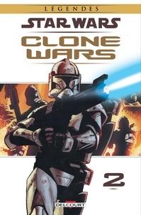 John Ostrander - Star Wars - Clone Wars T02.