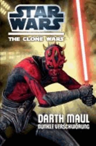 Star Wars: Darth Maul - Dunkle Verschwörung.