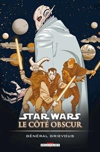 Star Wars - Le Côté obscur T04 : Général Grievous.