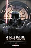 Tim Siedell - Star Wars - Le Côté obscur T14 : Dark Vador - Le 9e assassin.