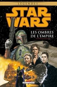 John Wagner - Star Wars - Les ombres de l'Empire T01.