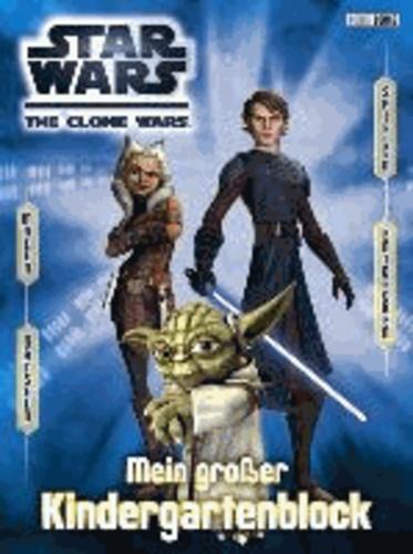 Star Wars The Clone Wars Kindergartenblock - Mein großer Kindergartenblock.