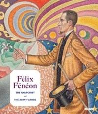 Starr Figura - Félix Féneon (1861-1944).