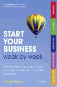 Start Your Business Week by Week.