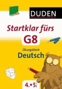 Startklar fürs G8 - Übungsblock Deutsch - Üben für den Übergang.