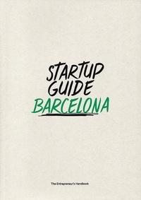 Startup Guide - Startup guide Barcelona.