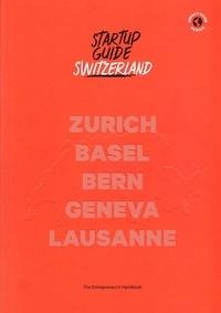 Startup Guide - Startup guide Switzerland.