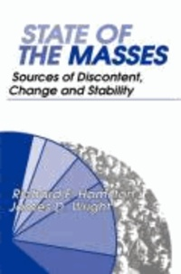 State of the Masses: Sources of Discontent, Change and Stability.