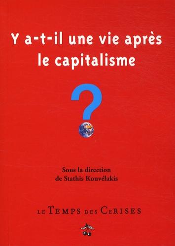 Stathis Kouvélakis - Y a-t-il une vie après le capitalisme ?.