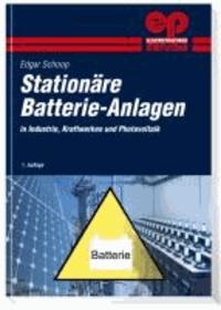 Stationäre Batterie-Anlagen - Auslegung, Installation und Wartung.