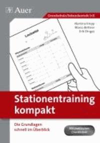 Stationentraining kompakt - Die Grundlagen schnell im Überblick (Alle Klassenstufen).