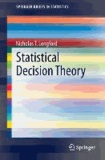 Statistical Decision Theory.