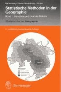 Statistische Methoden in der Geographie 1 - Univariate und bivariate Statistik.
