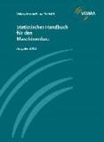 Statistisches Handbuch für den Maschinenbau Ausgabe 2013.