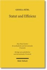 Statut und Effizienz - Ökonomische Grundlagen des Internationalen Privatrechts.