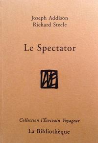 """Steele - Le """"Spectator""""."""